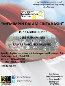 "<a href=""http://orangmudakatolik.net/2015/07/07/mempimpin-dalam-cinta/""><b>Student Leadership Camp</b></a>"
